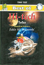 Best of Hi-tech Tales : A Science Fiction Book by Zakir Ali Rajnish,