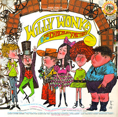 Willy Wonka & The Chocolate Factory And Other Sweet Songs Record Album Cover (Neato Coolville) Tags: willywonka albumcover 1970s recordcover wonderlandrecords lesgray