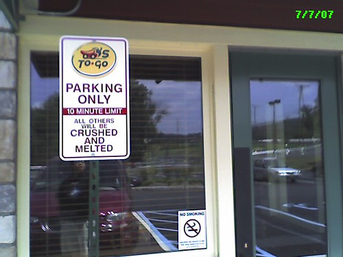 Chili's To-Go parking only (10 minute limit), all others will be CRUSHED AND MELTED!