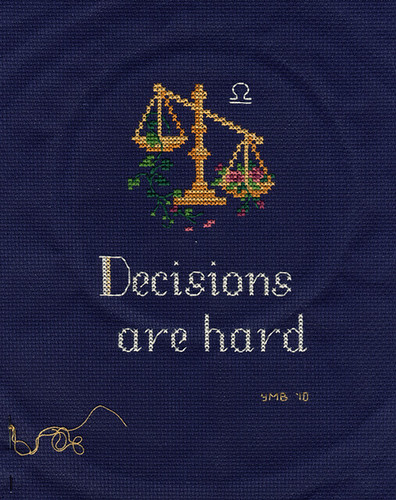 Decisions Are Hard - Cross Stitch