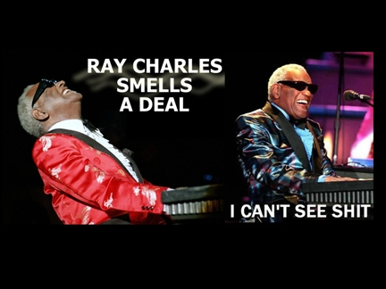 Ray Charles Smells a Deal!