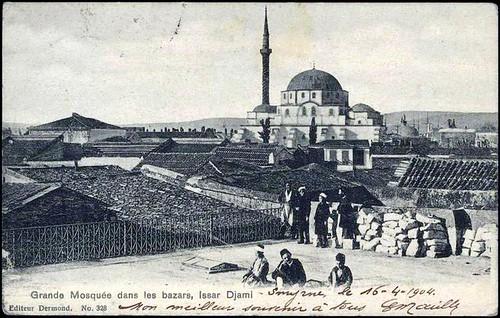 Karpostallarda yangından önce İzmir, Hisar Camii 1904