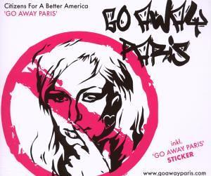 Citizens For A Better America - Go Away Paris