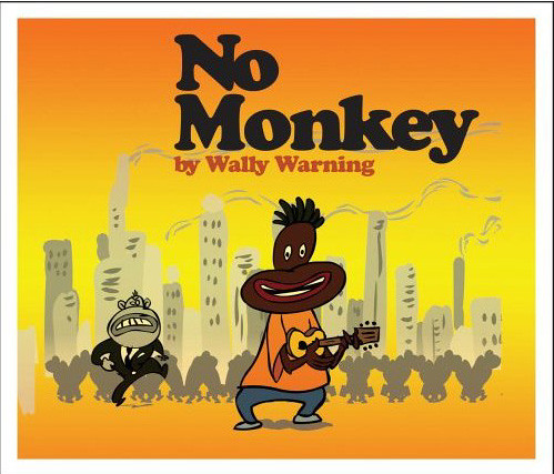 Wally Warning - No Monkey