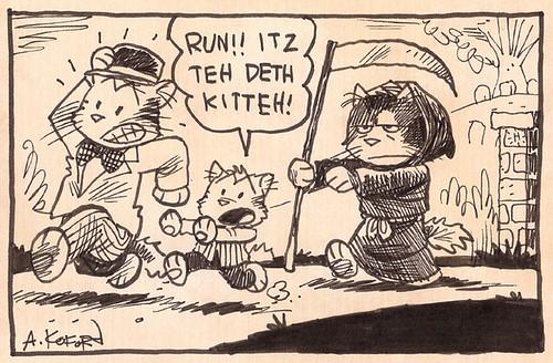 Run!  Itz teh Deth Kitteh!