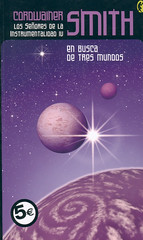 Cordwainer Smith, En Busca deTres Mundos