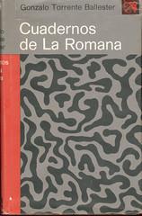 Gonzalo Torrente Ballester, Cuadernos de La Romana
