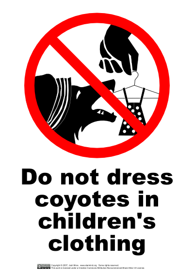 Do Not Dress Coyotes In Childrens Clothing