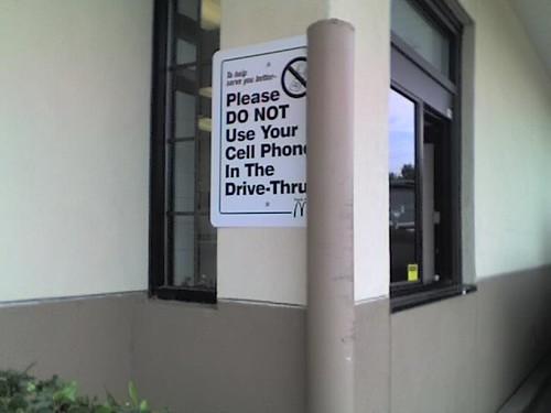 McDonalds' Drive-Thru Cell Phone Sign #2