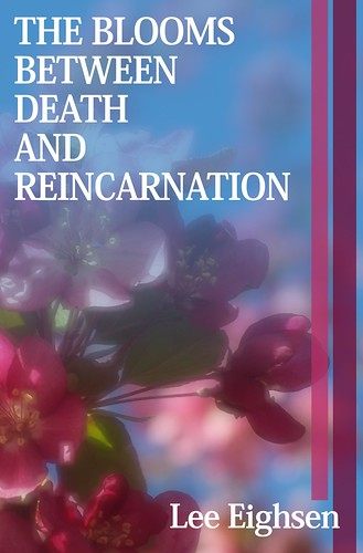 BLOOMS BETWEEN DEATH AND REINCARNATION