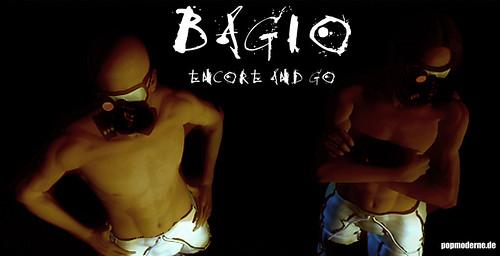 Bagio - Encore and Go