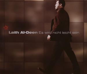 Laith Al-Deen - Es Wird Nicht Leicht Sein