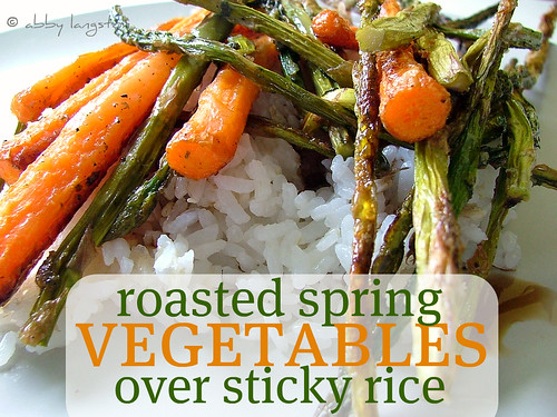 Roasted Spring Vegetables Over Sticky Rice