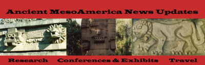 Ancient MesoAmerica News Updates - Opening Banner