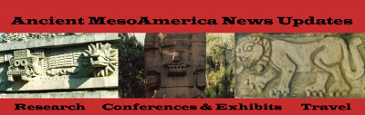 Ancient MesoAmerica News Updates Banner