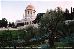 """Haifa """"Shrine of the Bb"""" (1819-1850) surrounded by beautiful gardens... (hans j. knospe) Tags: israel shrine haifa ih bb globalspirit bahi"""