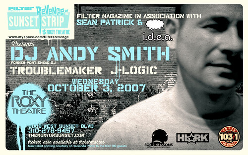 Filter's Revenge of the Sunset Strip, Sean Patrick, and i.d.e.a. Present DJ Andy Smith, Troublemaker, J-Logic