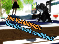 Vlaanderen Second Life: Horrible work conditions