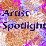 Artists Spotlight