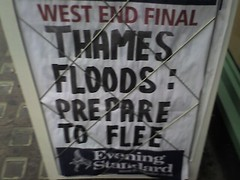Thames Floods: Prepare to Flee (LinkMachineGo) Tags: london thames billboard headlines eveningstandard floods prepare flee