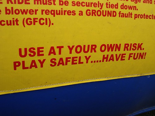 Use at your own risk.  Play safely, have fun!