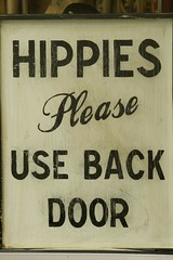Hippies repressed (Eyesplash - There is a change in the air.) Tags: sign hippies vancouver interestingness robson coolest backdoor 461 eplore i500 top20signs eyesplash fiveflickrfavs