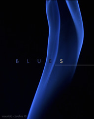 BLUES (mauricio cevallos www.mauriciocevallos.com) Tags: blue color smoke blues p1f1