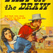 Fast on the Draw (Popular Library 225) 1949 AUTHOR: Gordon Young ARTIST: Samuel Cherry