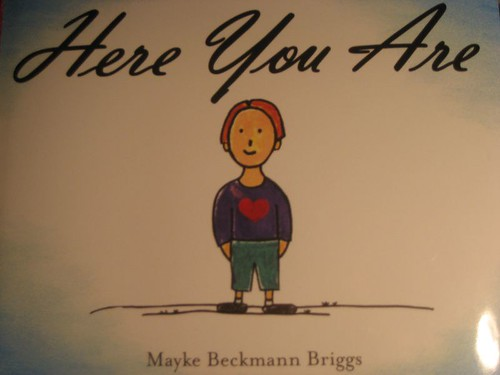Here You Are Children's Book by Mayke.