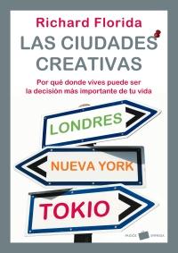 Ciudades Creativas, Richard Florida, Ediciones Paidós