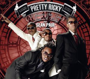 Pretty Ricky feat. Sean Paul - (I Wanna See You) Push It