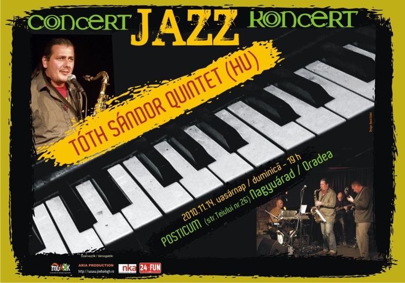 Concert jazz cu Tóth Sándor Quintet