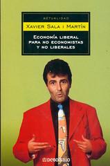 Xavier Sala i Martín, Economía liberal para no economistas y no liberales