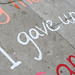 'I gave up...' part of the pavement poems