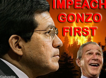 Impeach Gonzo First