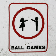 [NO] BALL GAMES (Leo Reynolds) Tags: sign canon eos missing iso400 f71 peril 30d 75mm signsafety signbad 0ev 0005sec hpexif groupbadsigns signcircle groupperil xratio11x xleol30x
