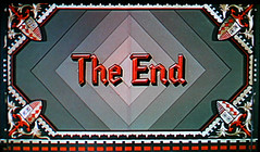 The End (Dill Pixels) Tags: cinema film movie screenshot theend end title namethatfilm named endtitles 20000views 10000views ntf nocats 3000views 6000views 7000views 9000views 25000views thecourtjester endtitle sowhy nocameltoe nofunbags nocutebabys notevenacraggyshotofsomerandomwiseoldgeezerorbeautifulwaterfalloranyotherflickrchiches ummwhysomanyviews mustagotbloggedsomewhere