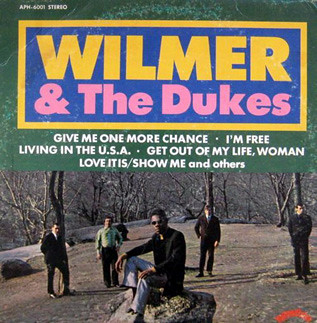 Wilmer The Dukes Give Me One More Chance Get It
