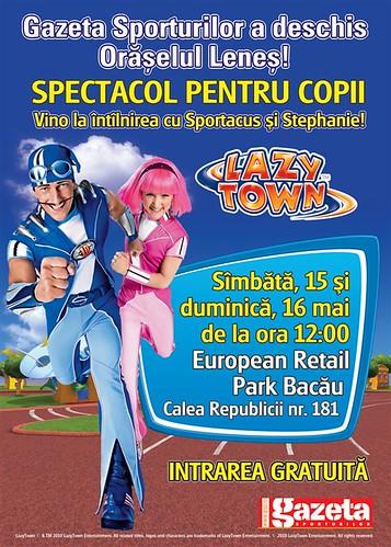 Lazy Town Bacau 15-16 mai 2010