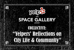 Collective:  Yelpers' Reflections on City Life & Community