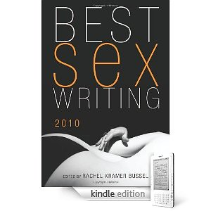 Best Sex Writing 2010 on Kindle