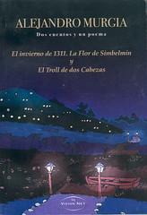 Alejandro Murgia, Dos Cuentos y un poema