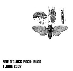 Five O'Clock Rock: Bugs