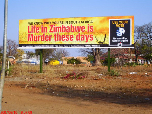 We know why you're in South Africa - Life in Zimbabwe is murder these days - Use your vote [Credit: Sokwanele]