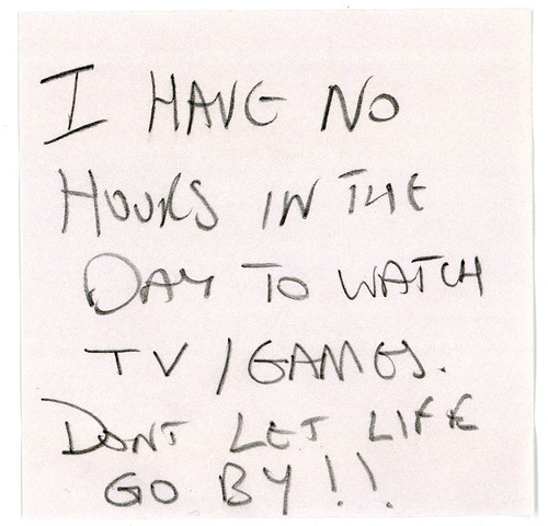 I have no hours in the day to watch TV/games. Dont let life go by!!, by National Media Museum, Creative Commons: Attribution 2.0.