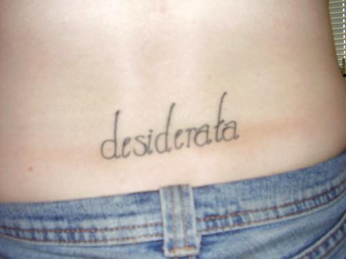 Desiderata Tattoo