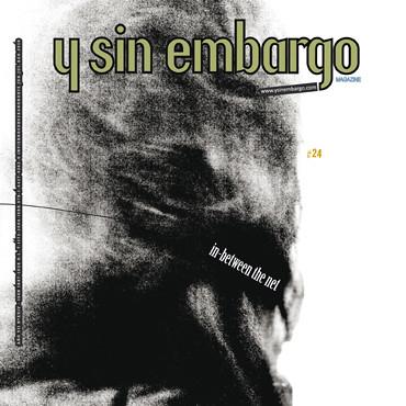 Y SIN EMBARGO magazine #24