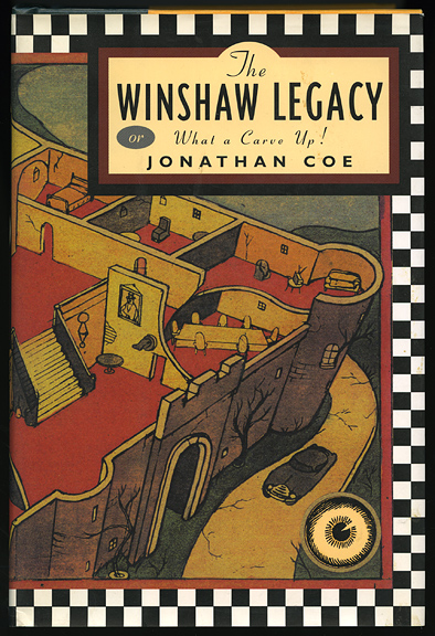 The Winshaw Legacy                                        or What a carve up ! By Jonathan Coe
