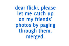 Dear Flickr (mishmosh) Tags: request dearflickr