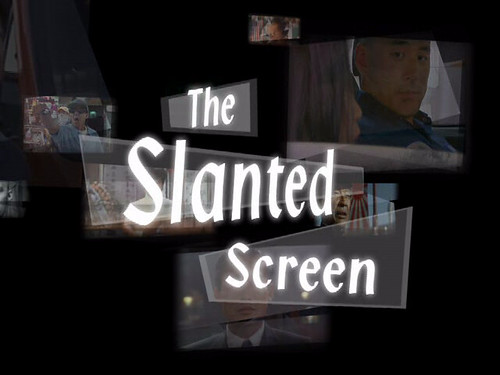 The Slanted Screen